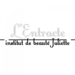 L'entracte - Institut de Beauté Juliette